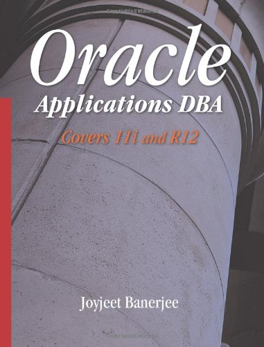 9780070077294: Oracle Applications DBA Covers 11i and R12