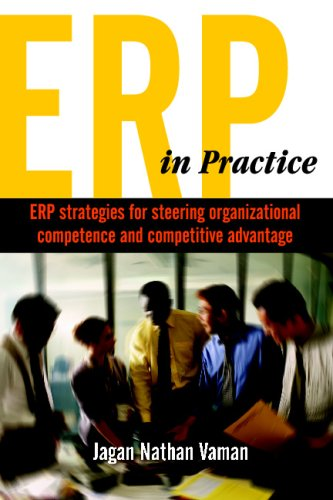 9780070077409: ERP in Practice: ERP strategies for steering organizational competence and competitive advantage