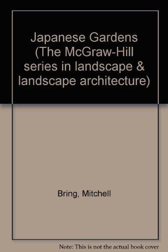9780070078260: Japanese Gardens: Design and Meaning (The McGraw-Hill series in landscape & landscape architecture)