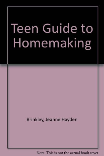 9780070078406: Teen Guide to Homemaking