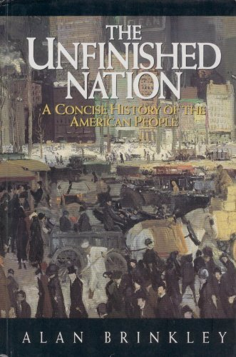 9780070078734: The Unfinished Nation: A Concise History of the American People