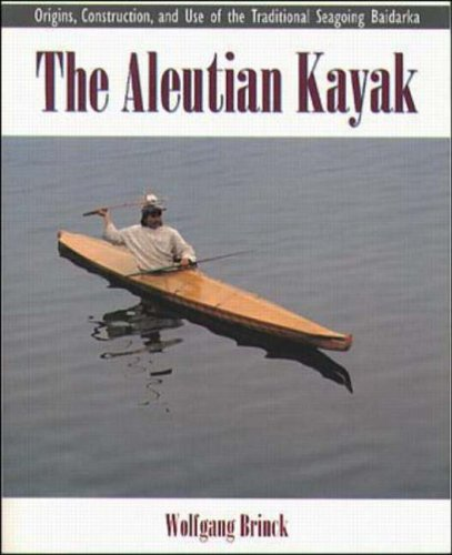 9780070078932: Aleutian Kayak: Origins, Construction and Use of the Traditional Seagoing Baidarka