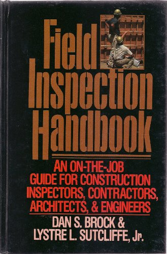 9780070079328: Field Inspection Handbook: On the Job Guide for Construction Inspectors, Contractors, Architects and Engineers