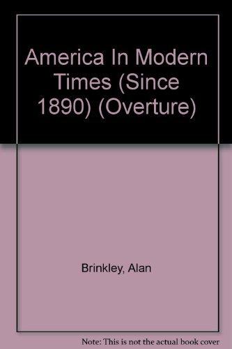 9780070079335: America In Modern Times (Since 1890)