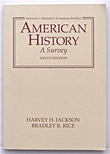 American History: A Survey Ninth Edition (Instructor's Manual to Accompany Brinkley): JACKSON,...