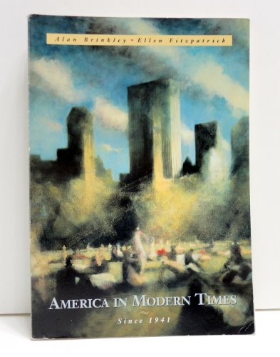 9780070079625: America In Modern Times (Since 1941)