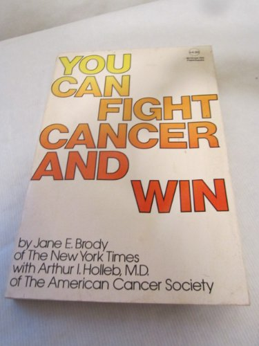 9780070079762: You Can Fight Cancer and Win