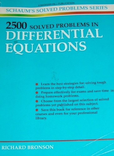 2500 Solved Problems in Differential Equations (Schaum's: Richard Bronson