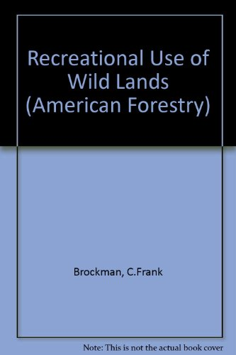 9780070079816: Recreational use of wild lands (McGraw-Hill series in forest resources)