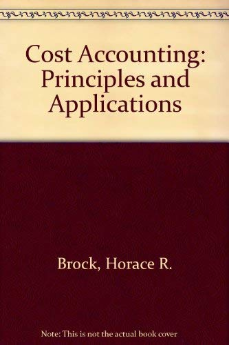 9780070080515: Cost Accounting: Principles and Applications