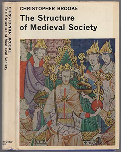 9780070080621: The Structure of Medieval Society