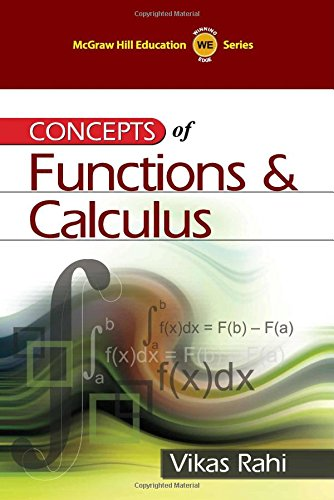 Concepts of Functions and Calculus: Vikas Rahi