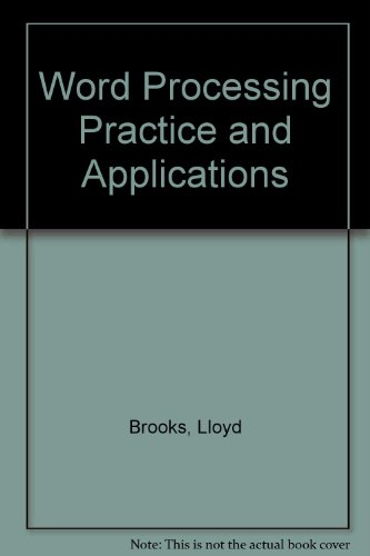 Consultamation Inc: Word Processing Practice and Applications: Brooks, L. D.
