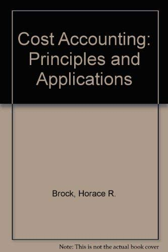9780070081543: Cost Accounting: Principles and Applications