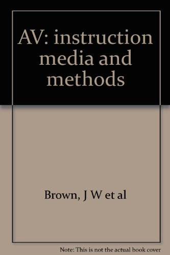 9780070081550: A.V. instruction: Media methods (McGraw-Hill series in education)