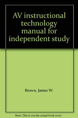 9780070081703: AV instructional technology manual for independent study