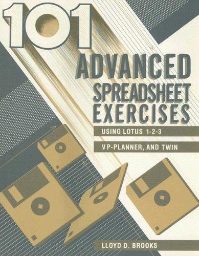 9780070081864: 101 Advanced Spreadsheet Exercises Using Lotus 1 2 3 Vp Planner: Using Lotus 1-2-3, Vp-Planner, and Twin