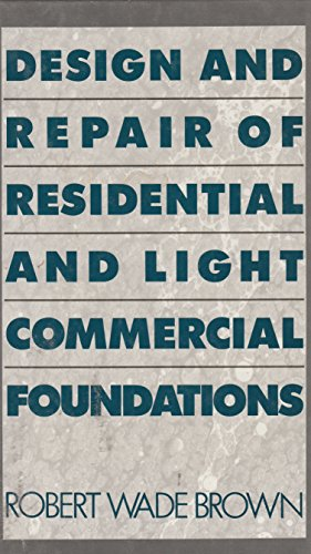 9780070081925: Design and Repair of Residential and Light Commercial Foundations