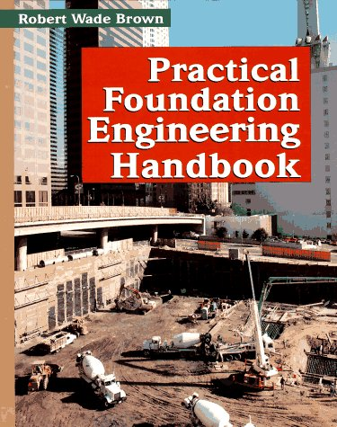 9780070081949: Practical Foundation Engineering Handbook