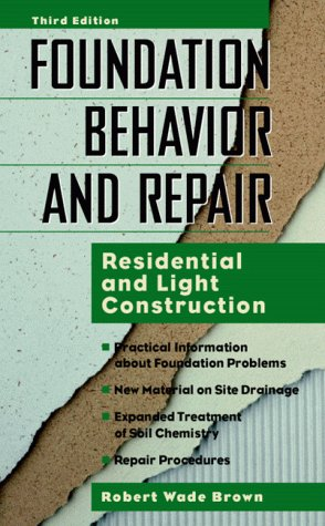 9780070082045: Foundation Behavior and Repair: Residential and Light Construction