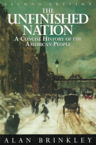 9780070082168: The Unfinished Nation: A Concise History of The American People Combined Edition