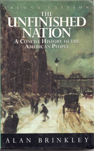 9780070082199: The Unfinished Nation: A Concise History of the American People