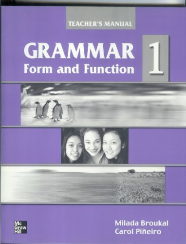9780070082281: Grammar Form and Function: Teacher's Edition with Unit Quizzes Bk. 1: Beginning