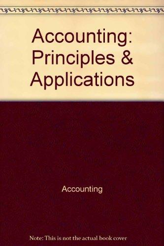 9780070082847: Accounting: Principles & Applications