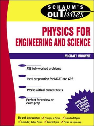 9780070084988: Schaum's Outline of Physics for Engineering and Science