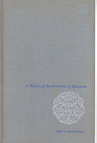 History of the Problems of Education (McGraw-Hill Series in Education)