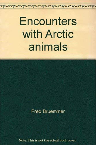 Encounters with Arctic animals: Fred Bruemmer