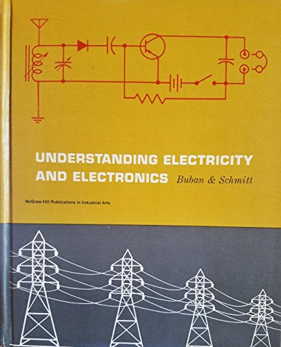 Understanding Electricity and Electronics (McGraw-Hill publications in industrial education): Buban...