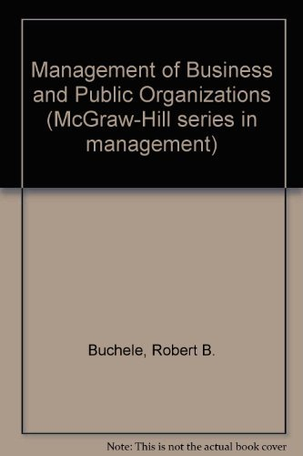 9780070086975: The Management of Business and Public Organizations (McGraw-Hill series in management)