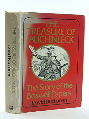 9780070087101: The treasure of Auchinleck;: The story of the Boswell papers