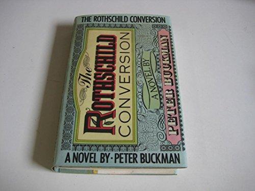 The Rothschild Conversion: Buckman, Peter