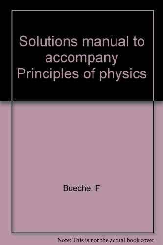 9780070088276: Solutions manual to accompany Principles of physics
