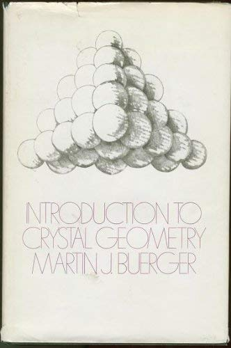 9780070088412: Introduction to Crystal Geometry (McGraw-Hill series in materials science and engineering)