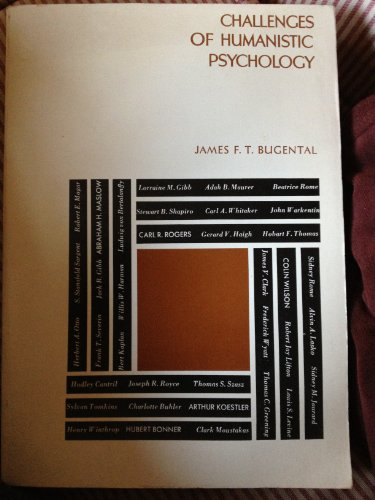 Challenges of Humanistic Psychology: bugental, james