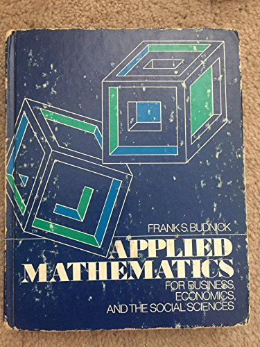 9780070088511: Applied Mathematics for Business, Economics and the Social Sciences