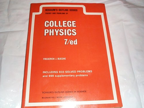 9780070088573: Schaum's Outline of Theory and Problems of College Physics