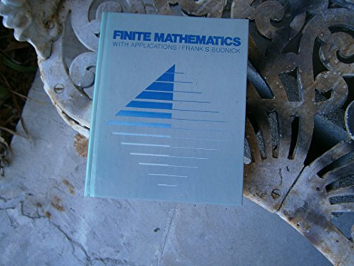 9780070088610: Finite Mathematics with Applications in Management and the Social Sciences