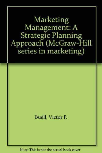 9780070088658: Marketing Management: A Strategic Planning Approach (McGraw-Hill series in marketing)