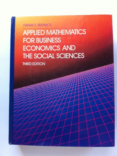 9780070088764: Applied Mathematics for Business, Economics and the Social Sciences