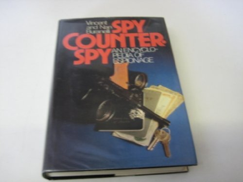 Spy Counterspy an Encyclopedia of Espionage (0070089159) by Buranelli, Vincent; Buranelli, Nan
