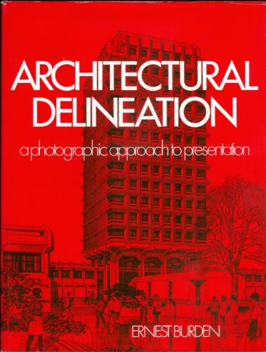 Architectural Delineation.: Burden, Ernest