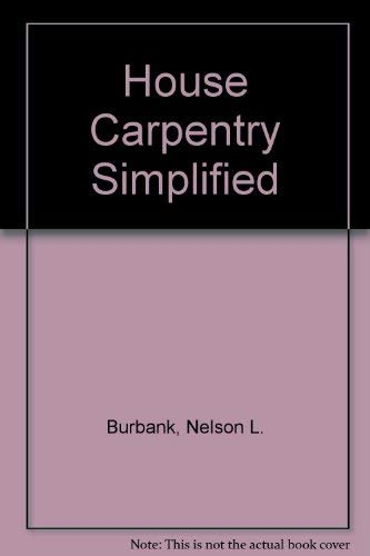 9780070089280: House Carpentry Simplified