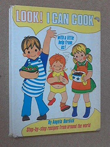 Look! I can cook: Angela Burdick