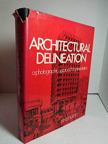 9780070089372: Architectural delineation: A photographic approach to presentation