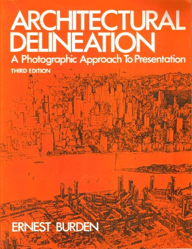 9780070089396: Architectural Delineation: A Photographic Approach to Presentation