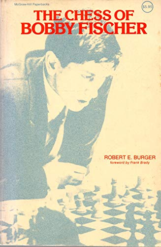 9780070089518: The Chess of Bobby Fischer (McGraw-Hill paperbacks)